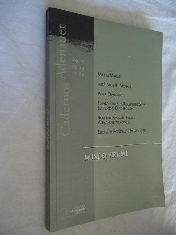 * Livro Mundo Virtual Cadernos Adenauer - Michel Miaille (m)