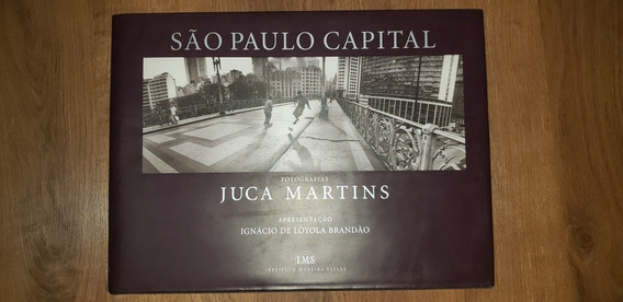 Livro São Paulo Capital - Juca Martins