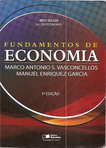 Fundamentos De Economia (3ª Ed./2008) Garcia, Manuel E.