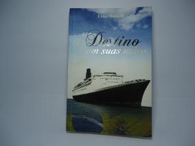 Livro O Destino Em Suas Mãos Elisa Masseli (frete R$10,00)