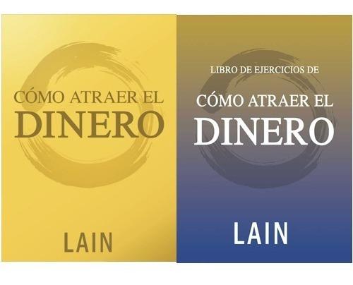 Pack Como Atraer Dinero - Lain Garcia Calvo - Voz De Tu Alma