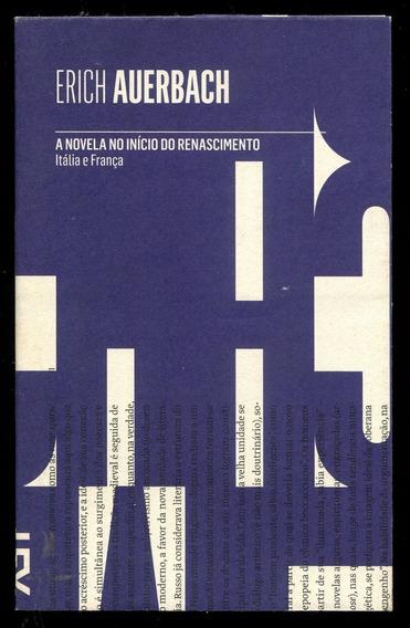 A Novela No Início Do Renascimento - Frete Grátis - L.2704