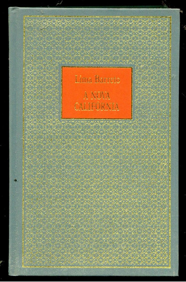 A Nova Califórnia - Lima Barreto- Frete Mais Barato - L.2216