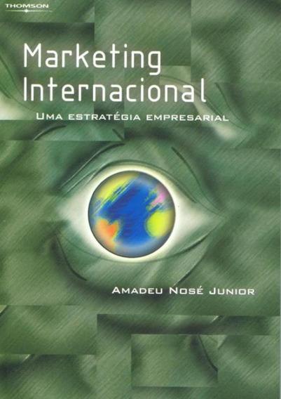 Marketing Internacional - Uma Estrategia Empresarial