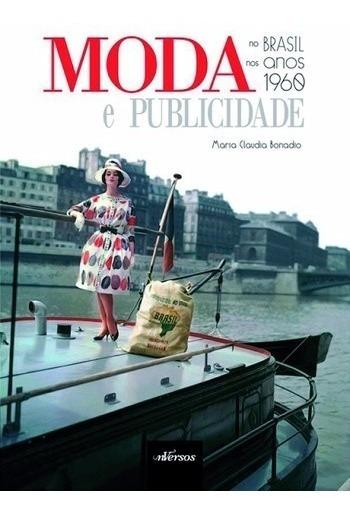 Livro: Moda E Publicidade No Brasil Nos Anos De 1960 Fashion