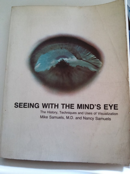 Seeing With The Mind