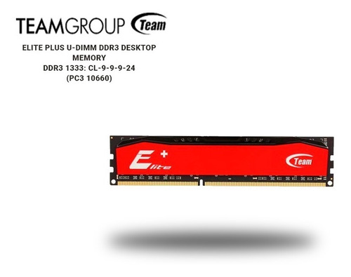 Memoria Ram 4 Gb Ddr3 1333 Mhz Team Elite Group