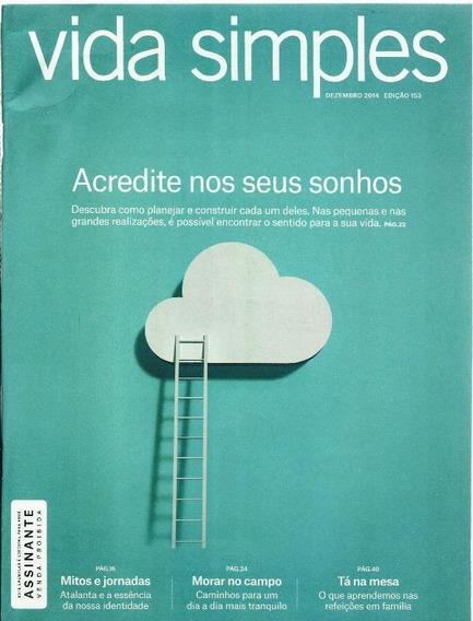 1056 Rvt- Revista 2014- Vida Simples- Nº. 153- Dez- Acredite