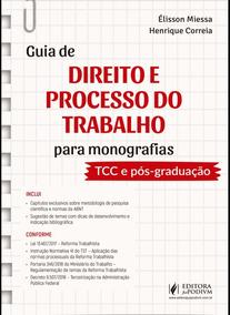 Guia De Direito E Processo Do Trabalho Para Monografias 2019