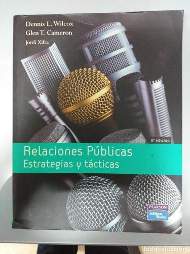 Imagen 1 de 1 de Relaciones Publicas Estrategias Y Tácticas. Wilcox 8 Edición