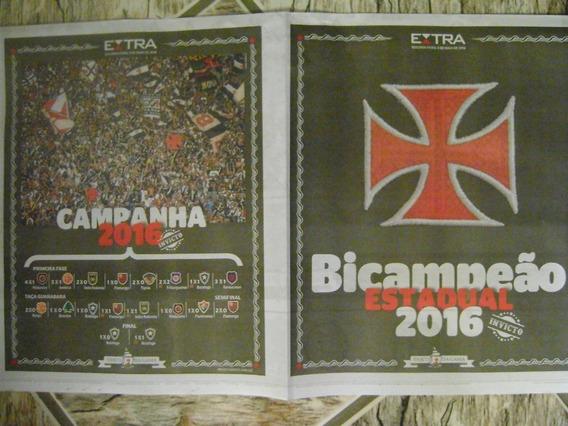Encarte Especial Vasco Bicampeão Carioca 2016 Jornal Extra