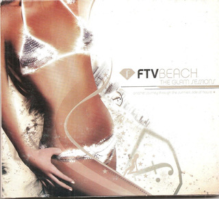 Ftv Beach - The Glam Sessions