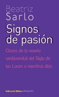 Libro Signos De Pasion De Beatriz Sarlo