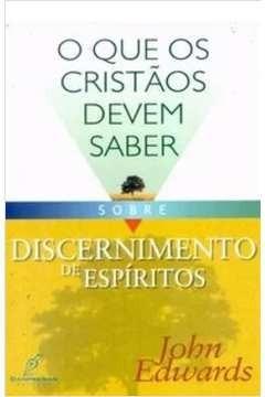 Livro John E. - O Que Os Cristãos Devem Sab.sob.disc.espír