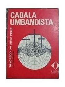 Livro Cabala Umbandista De Tancredo Da Silva Pinto