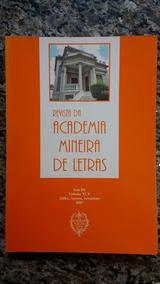 Revista Da Academia Mineira De Letras Ano 84° Volume Xlv