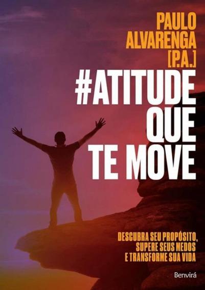 #atitude Que Te Move - Descubra Seu Proposito, Supere Seus