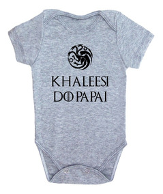 Body Bebê Khaleesi Do Papai Game Of Thrones Body Menina