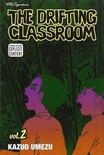 The Drifting Classroom : Volume 2 Kazuo Umezu