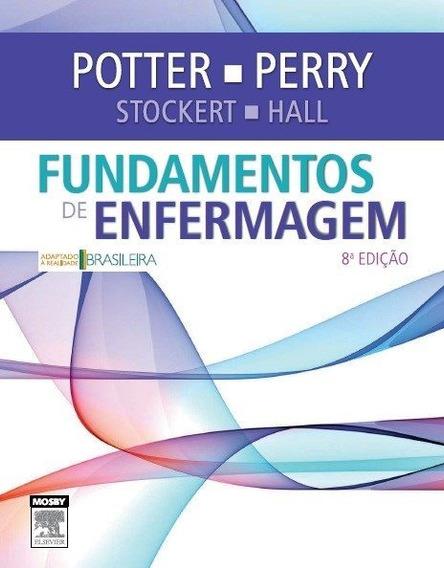 Fundamentos De Enfermagem - 8ª Ed.
