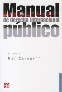 Manual De Derecho Internacional Público, Max Sorensen, Fce