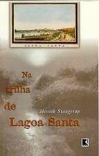Na Trilha De Lagoa Santa Henrik Stangerup