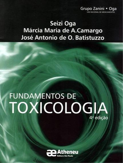 Fundamentos De Toxicologia 4ª Ed