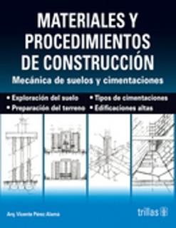 Libro Materiales Y Procedimientos De Construcción Trillas