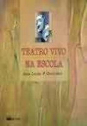 Revista Teatro Vivo Na Escola Ana Lúcia F. Cavalieri