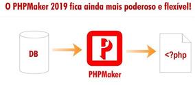 Php Maker 2019 Registrado Em Seu Nome + 5 Brindes