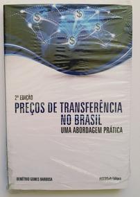 Preços De Transferência No Brasil Demétrio Gomes Barbosa