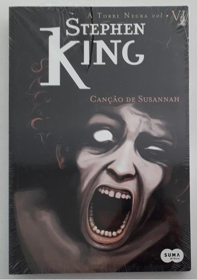 A Torre Negra 6: Canção De Susannah - Stephen King