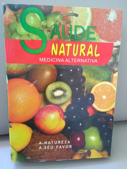 Livro Saude Natural Medicina Alternativa