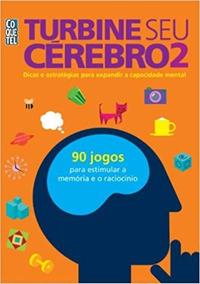 Livro Turbine Seu Cérebro - Volume 2 - 90 Jogos - Coquetel