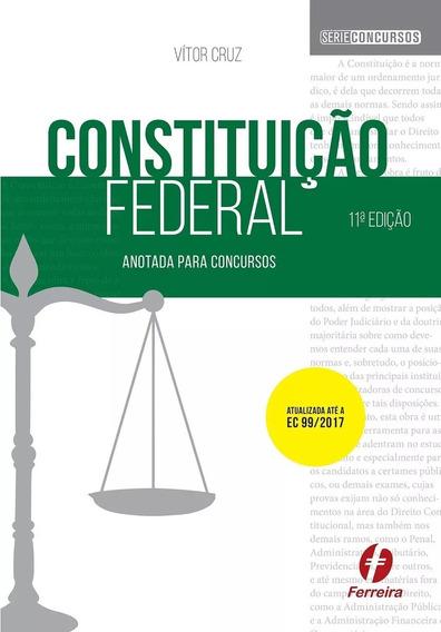 Constituição Federal Anotada Para Concursos - Série Concurso