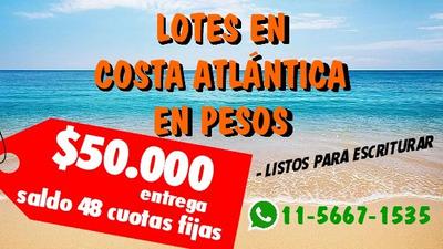 Venta De Lotes En Mar Del Tuyú En Cuotas - Financiación