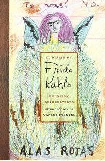 El Diario De Frida Kahlo Por Sarah Lowe [ Pasta Dura ]