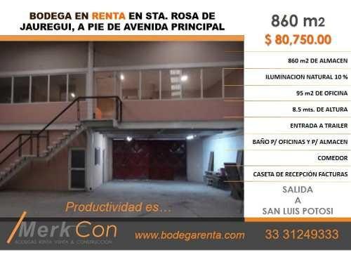 Bodega En Renta De 860 M2 En Sta. Rosa De Jauregui, A Pie De Avenida Principal., Queretaro