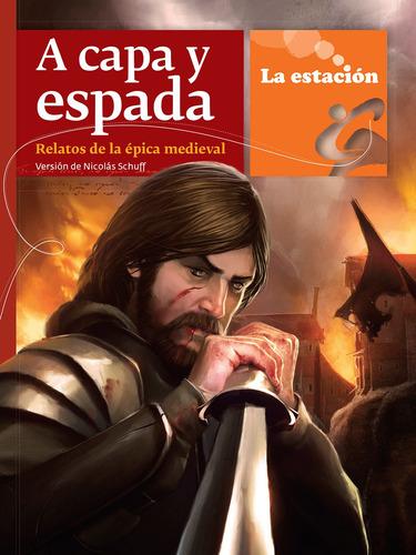 Imagen 1 de 1 de A Capa Y Espada - Estación Mandioca -