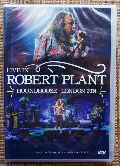 Robert Plant Live Houndhouse London 2014