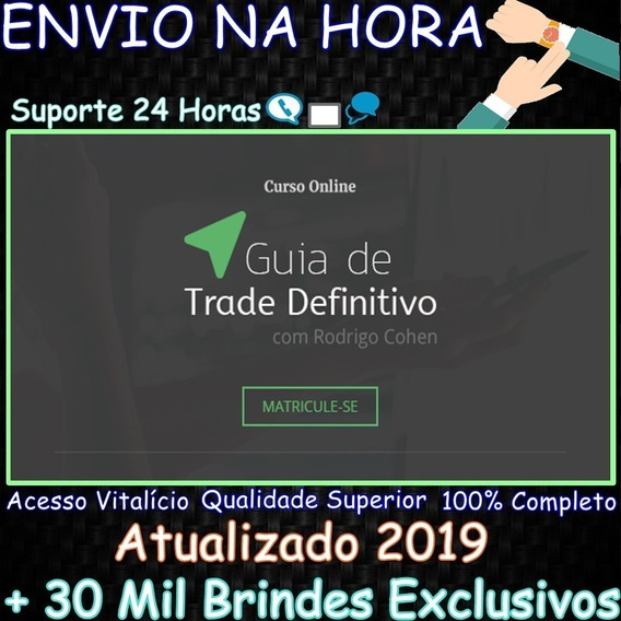 Guia De Trade Definitivo 3.0 - Rodrigo Cohen + Brindes