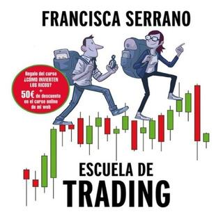 Libro Escuela De Trading