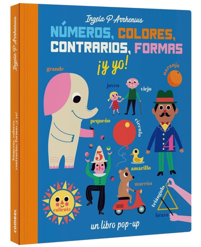 Numeros, Colores, Contrarios, Formas ¡y Yo! Un Libro Pop Up
