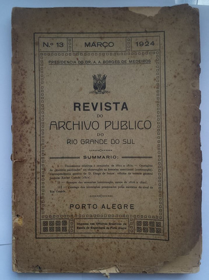 Revista Do Archivo Publico Do Rio Grande Do Sul Nº 13 1923