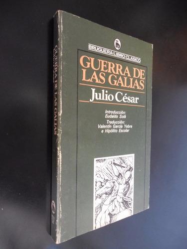 Guerra De Las Galias Julio Cesar