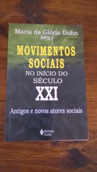 Movimentos Sociais No Início Do Século Xxi