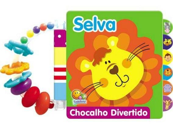 Livro Chocalho Divertido Selva Todo Livro