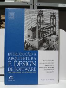 Introdução À Arquitetura E Design De Software Paulo Silveira
