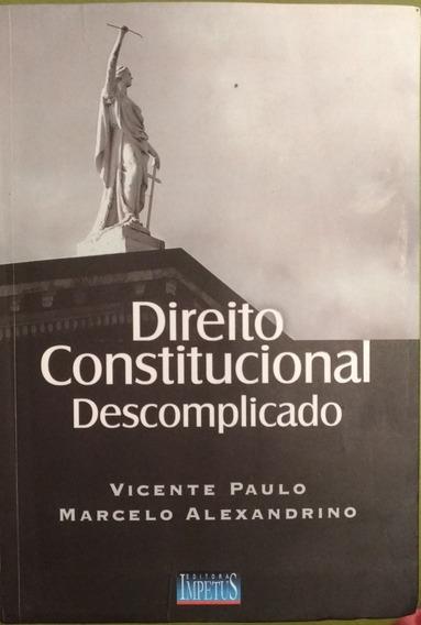 Livro - Direito Constitucional Descomplicado ( 1° Edição ).