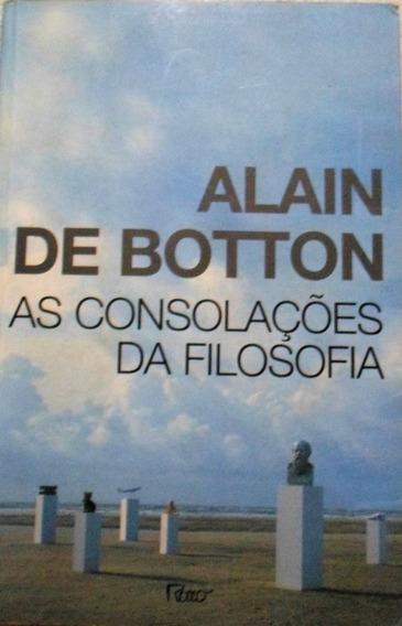 Livro - As Consolações Da Filosofia - Alain De Botton